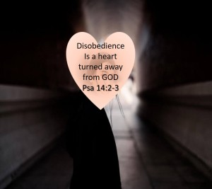 Disobedience a heart turned away