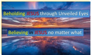 Beholding and Believing JESUS