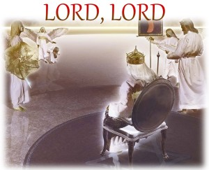 Lord, Lord before the throne